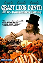 Crazy Legs Conti: Zen and the Art of Competitive Eating Poster