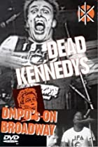 Image of Dead Kennedys: DMPO's on Broadway