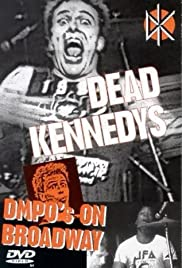 Dead Kennedys: DMPO's on Broadway Poster