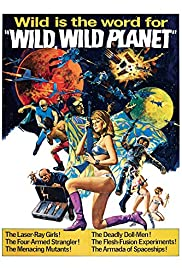 The Wild, Wild Planet (1966) Poster - Movie Forum, Cast, Reviews