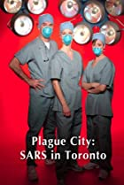Image of Plague City: SARS in Toronto
