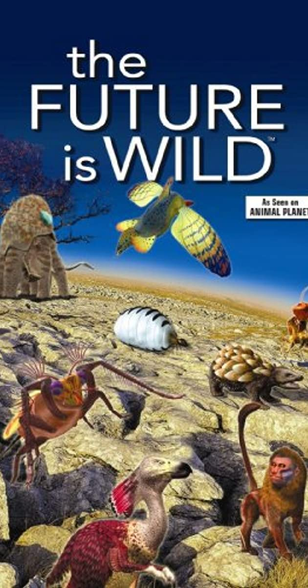 The Future Is Wild Imdb