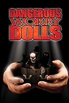 Image of Dangerous Worry Dolls