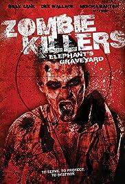 Zombie Killers: Elephant's Graveyard(2015) Poster - Movie Forum, Cast, Reviews
