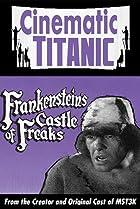 Image of Cinematic Titanic: Frankenstein's Castle of Freaks