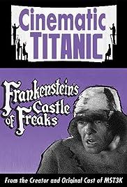 Cinematic Titanic: Frankenstein's Castle of Freaks Poster