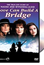 Image of Naomi & Wynonna: Love Can Build a Bridge