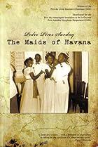 Image of Maids of Havana