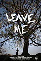 Image of Leave Me