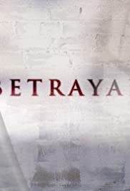Betrayal Poster - TV Show Forum, Cast, Reviews