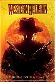 Western Religion(2015) Poster - Movie Forum, Cast, Reviews