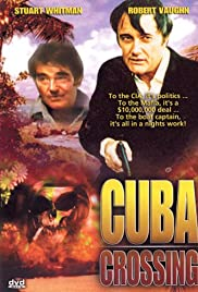 Cuba Crossing (1980) Poster - Movie Forum, Cast, Reviews