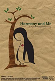 Harmony and Me (2009) Poster - Movie Forum, Cast, Reviews