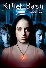 Killer Bash(2005) Poster - Movie Forum, Cast, Reviews