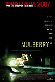 Mulberry St (2006) Poster - Movie Forum, Cast, Reviews