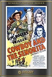 Cowboy and the Senorita(1944) Poster - Movie Forum, Cast, Reviews