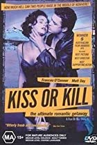 Image of Kiss or Kill