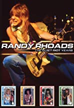 Randy Rhoads the Quiet Riot Years