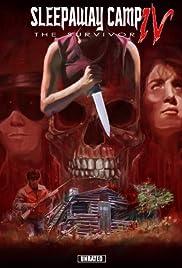 Sleepaway Camp IV: The Survivor(2012) Poster - Movie Forum, Cast, Reviews