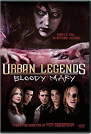 Urban Legends: Bloody Mary (2005) Poster - Movie Forum, Cast, Reviews