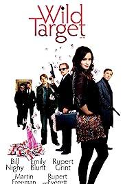 Wild Target(2010) Poster - Movie Forum, Cast, Reviews