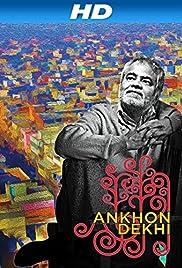 Ankhon Dekhi(2013) Poster - Movie Forum, Cast, Reviews