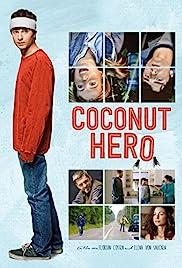 Coconut Hero(2015) Poster - Movie Forum, Cast, Reviews