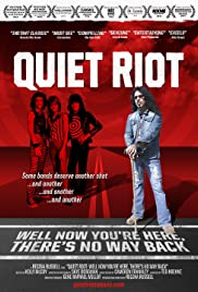 Quiet Riot: Well Now You're Here, There's No Way Back Poster