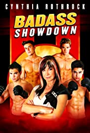 Badass Showdown (2013) Poster - Movie Forum, Cast, Reviews