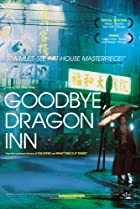 Image of Goodbye, Dragon Inn
