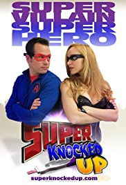 Super Knocked Up Poster