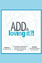 Image of ADD & Loving It?!