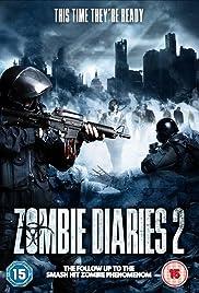 Zombie Diaries 2(2011) Poster - Movie Forum, Cast, Reviews