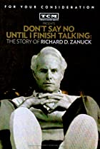 Image of Don't Say No Until I Finish Talking: The Story of Richard D. Zanuck