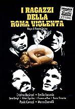 I ragazzi della Roma violenta