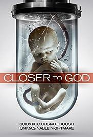 Closer to God(2014) Poster - Movie Forum, Cast, Reviews