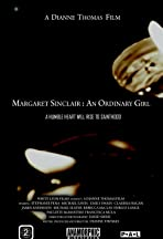 Margaret Sinclair: An Ordinary Girl