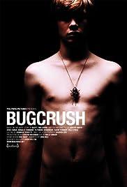 Bugcrush(2006) Poster - Movie Forum, Cast, Reviews