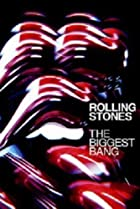 Image of Rolling Stones: The Biggest Bang