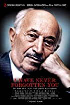 Image of I Have Never Forgotten You: The Life & Legacy of Simon Wiesenthal