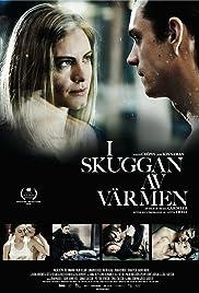 I skuggan av värmen(2009) Poster - Movie Forum, Cast, Reviews