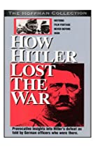 Image of How Hitler Lost the War