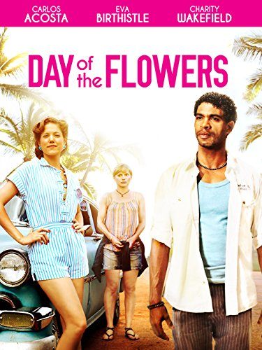 Day of the Flowers Watch Full Movie Free Online