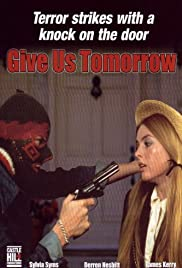 Give us tommorow movie