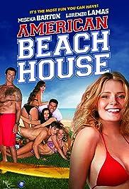 American Beach House(2015) Poster - Movie Forum, Cast, Reviews