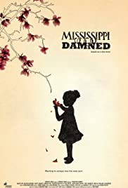 Mississippi Damned(2009) Poster - Movie Forum, Cast, Reviews
