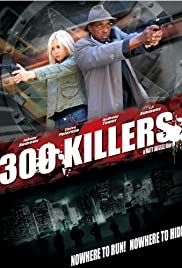 300 Killers (2010) Poster - Movie Forum, Cast, Reviews