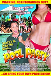Pool Party (2007) Poster - Movie Forum, Cast, Reviews