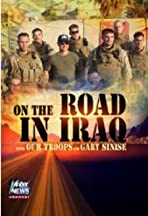 On the Road in Iraq with Our Troops and Gary Sinise