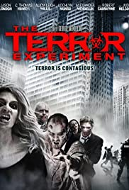 The Terror Experiment(2010) Poster - Movie Forum, Cast, Reviews